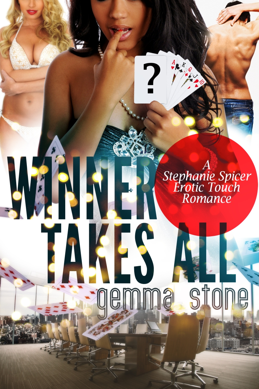 Winner Takes All — A Stephanie Spicer erotic touch romance #2